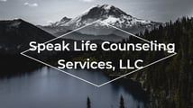 Speak Life Counseling Services, LLC