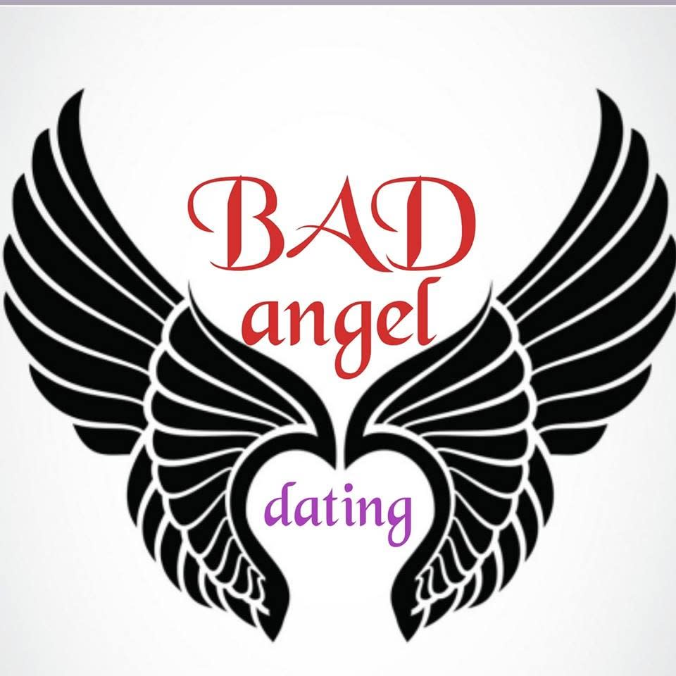 Bad Angel Dating
