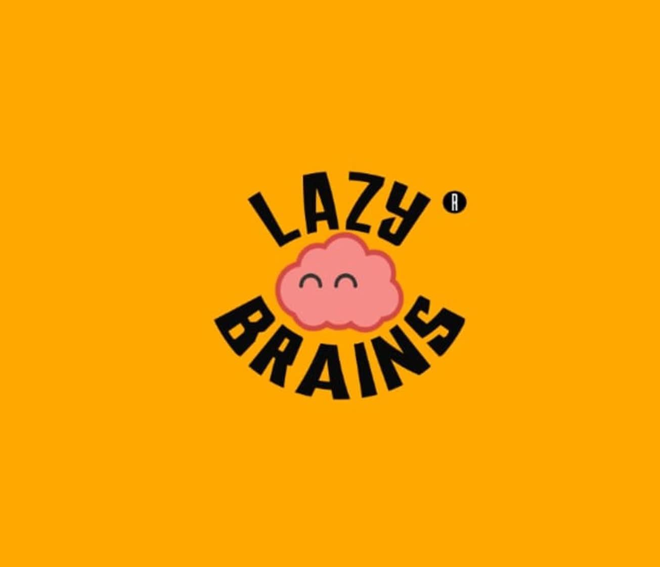 Lazybrains