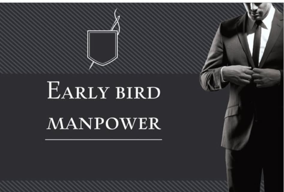 Early Bird Events & Manpower