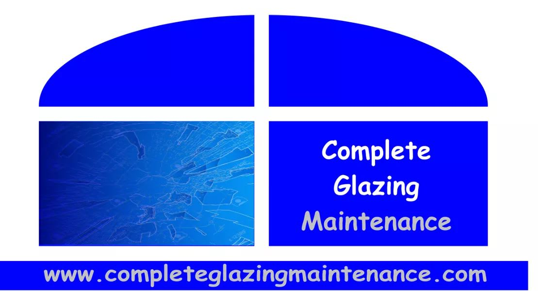 Complete Glazing Maintenance