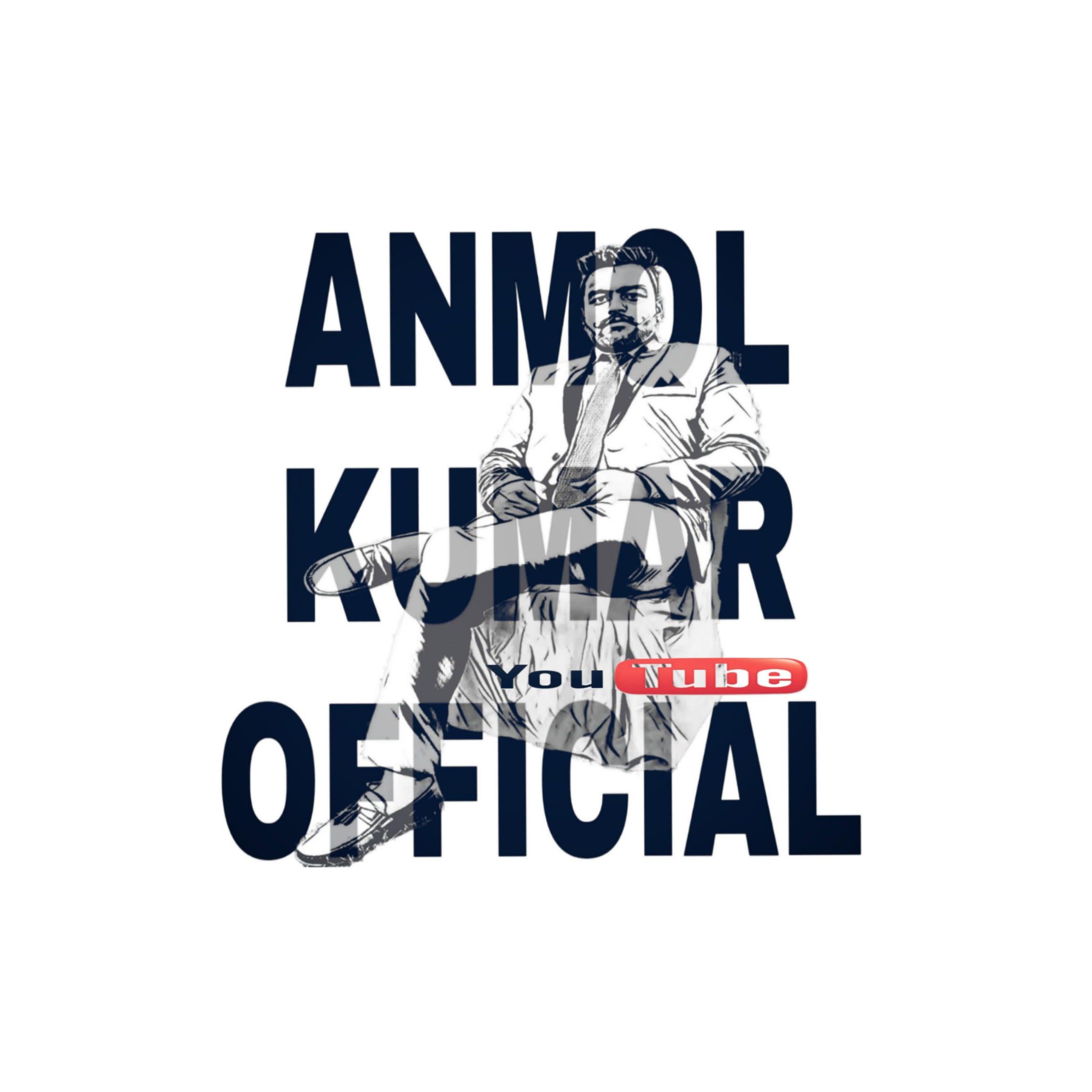 Anmol Kumar Official