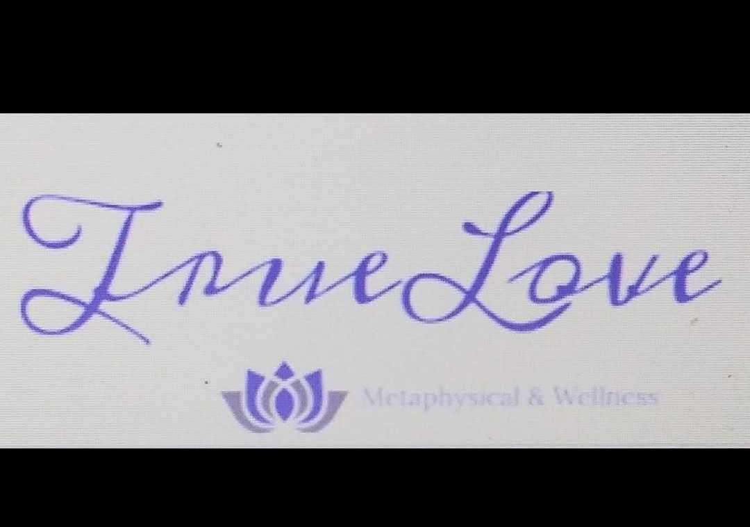 True Love Metaphysical & Wellness