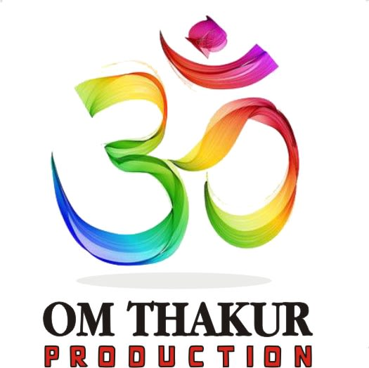 Om Thakur Production House