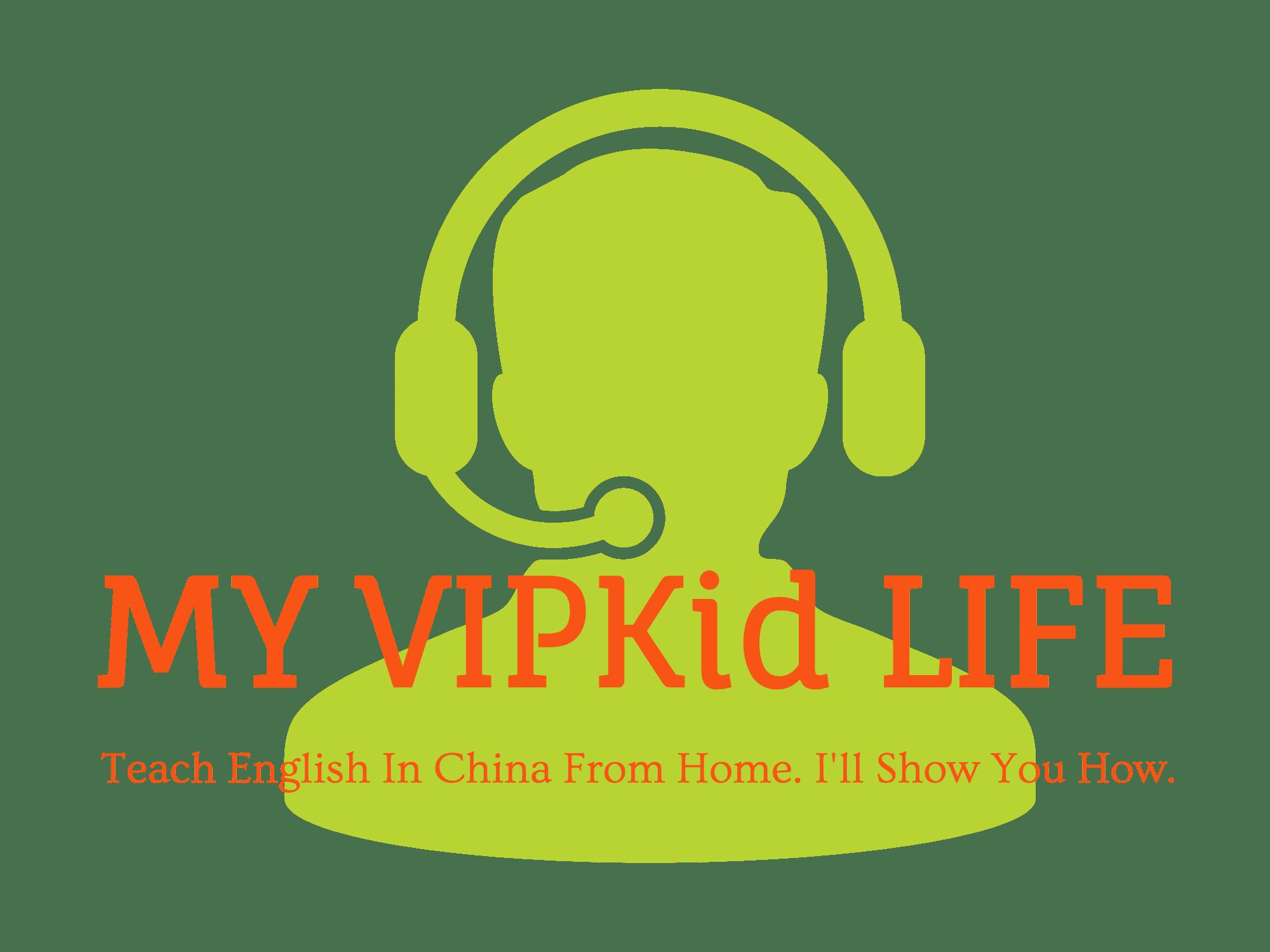 My VIPKid Life