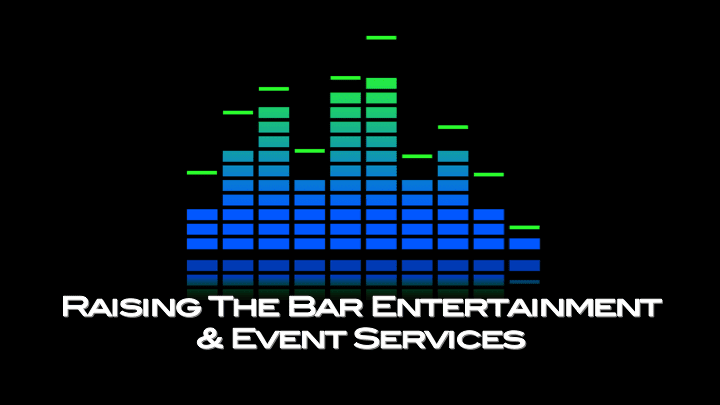 Raising The Bar Entertainment & Event Services