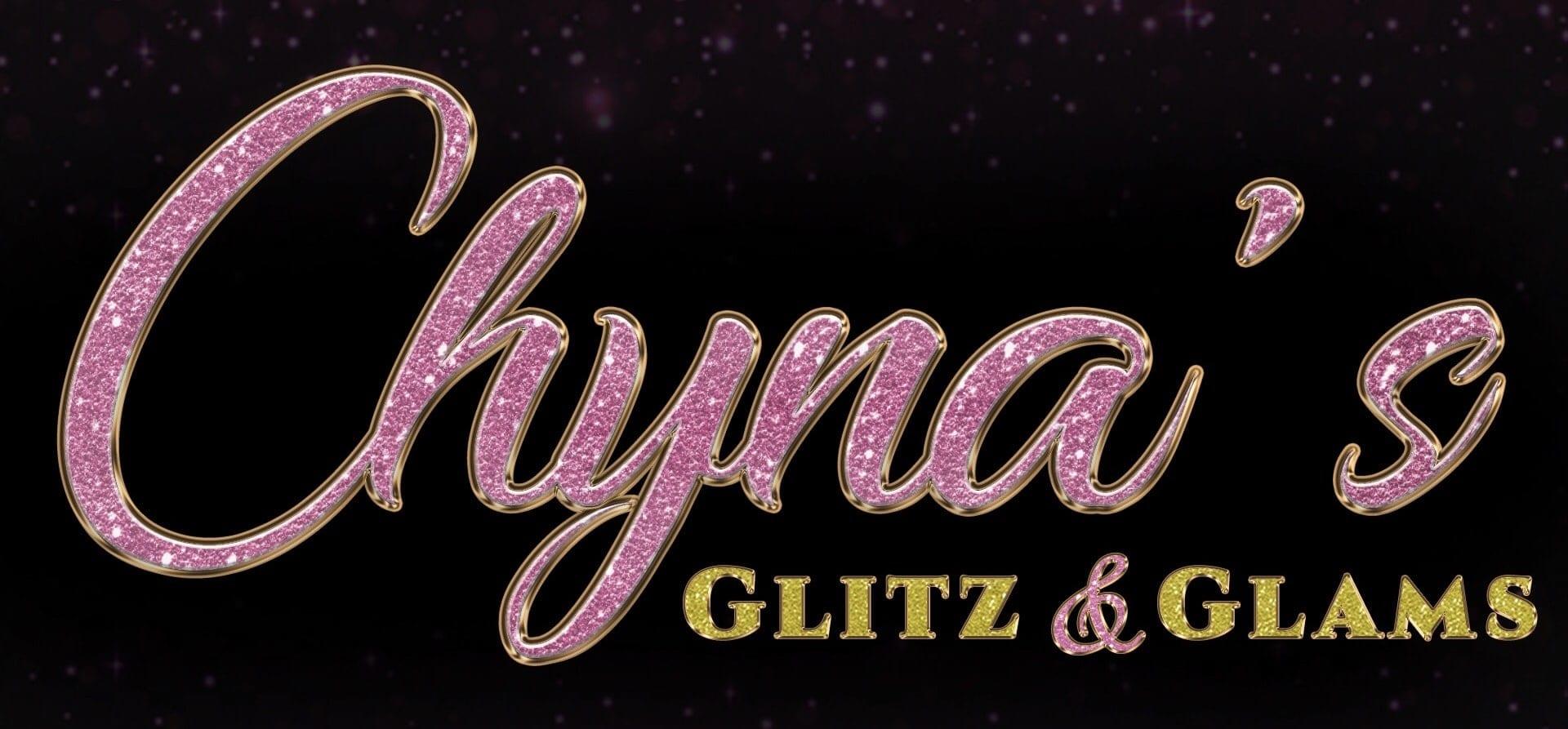 Chyna'sGlitz&Glams