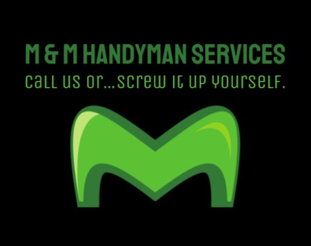 M & M Handyman Services