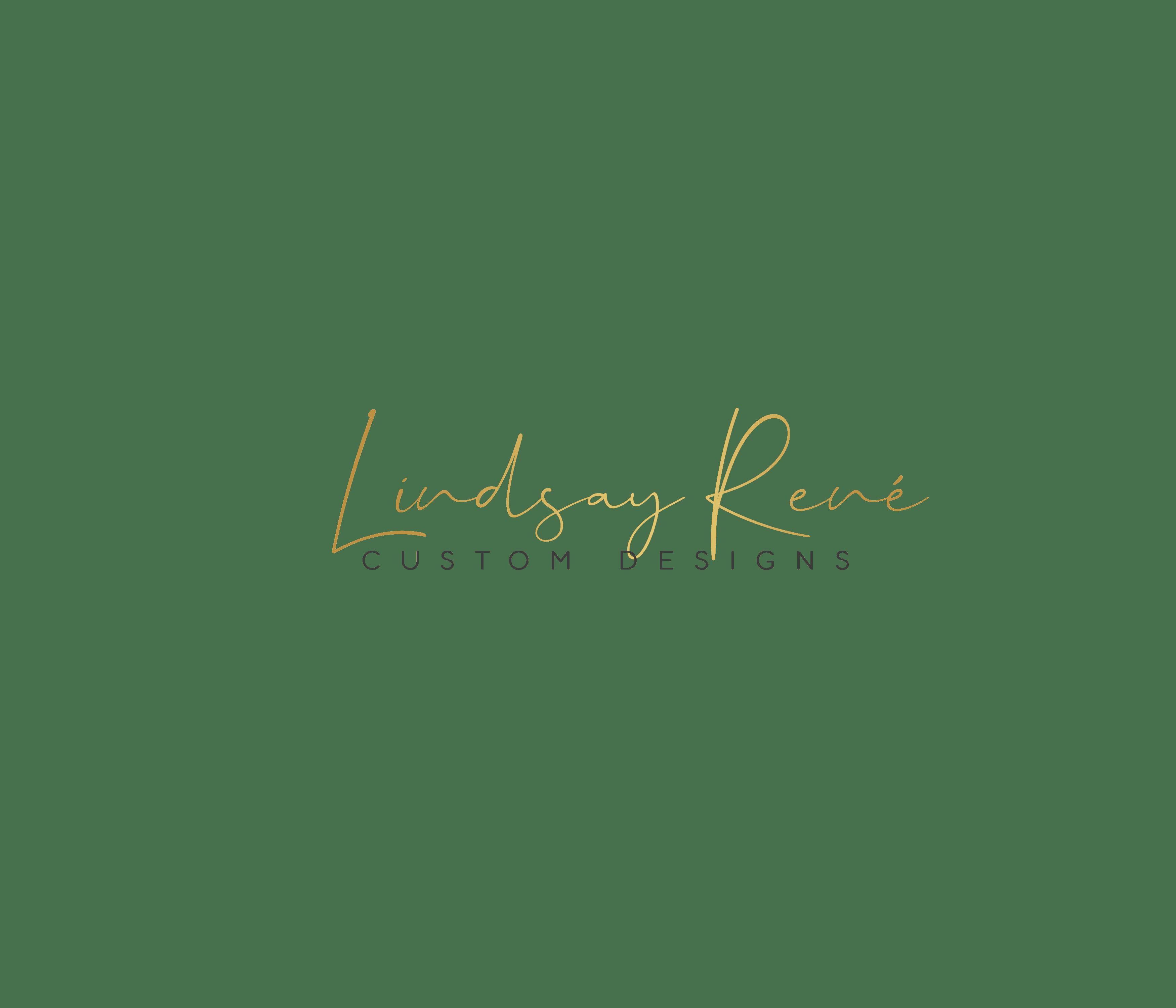 Lindsay René Custom Designs