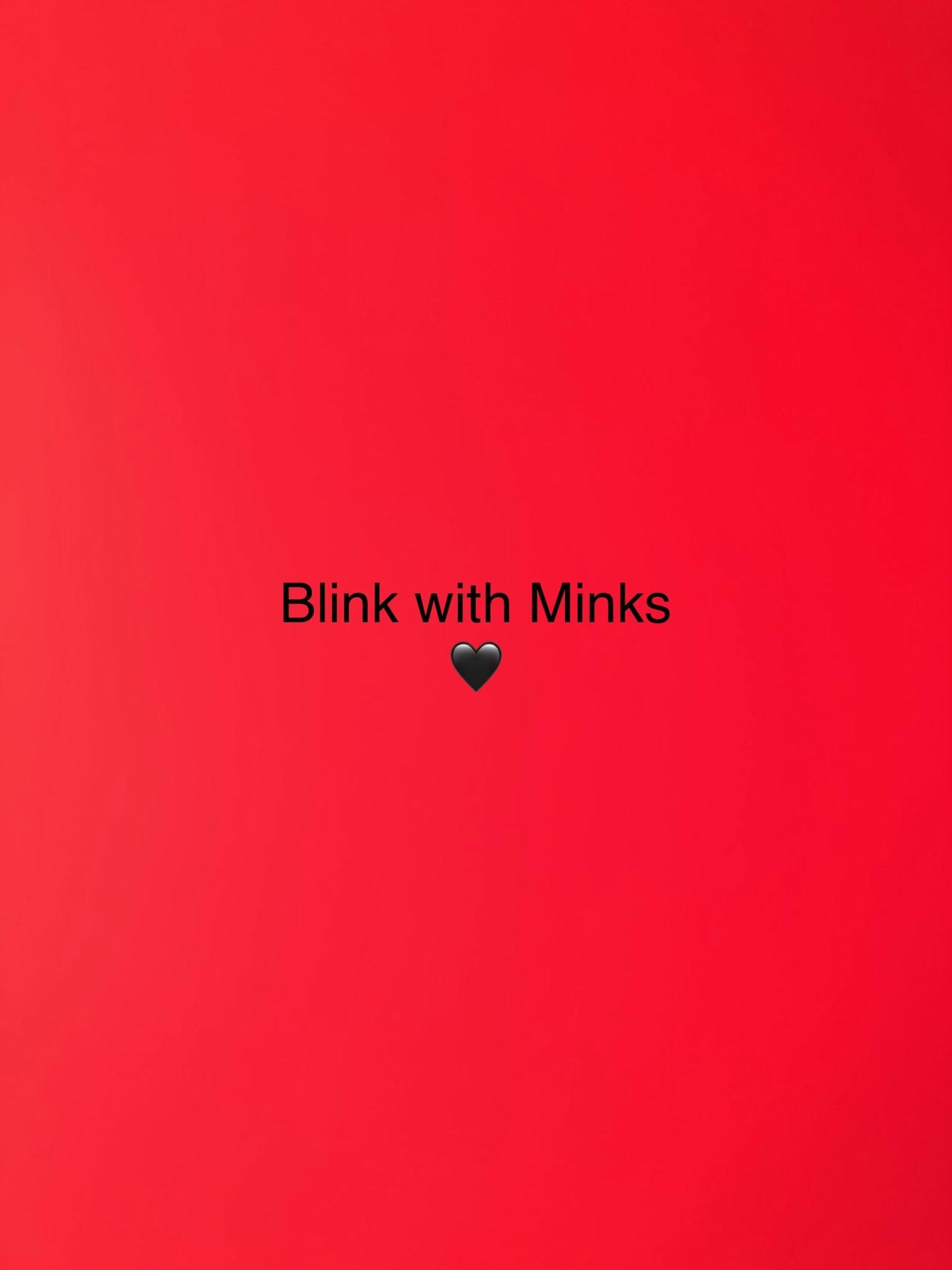 Minks & Blinks