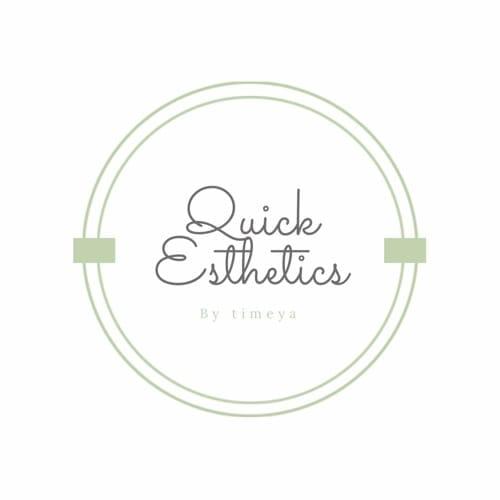Quick Esthetics