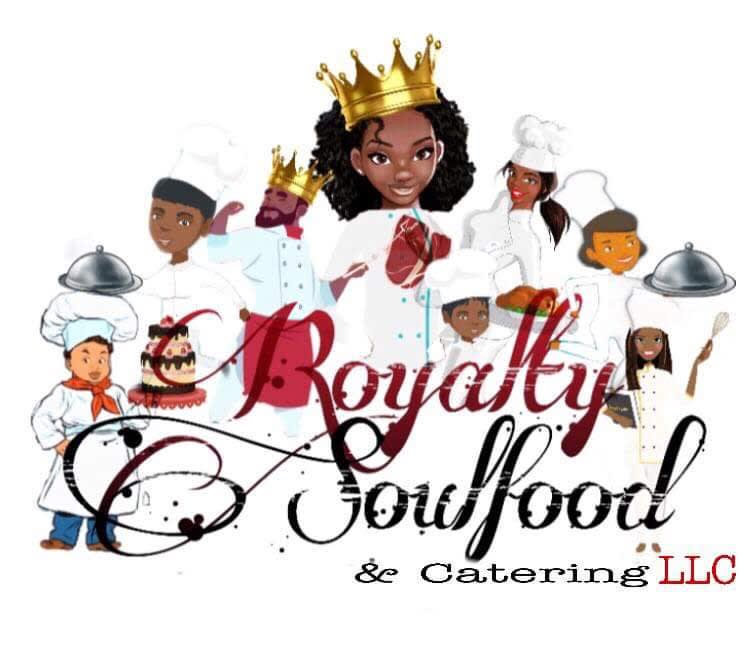 Royalty Soul Food & Catering LLC