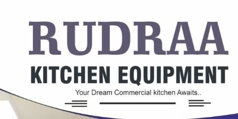 Rudraa Kitchen Equipments