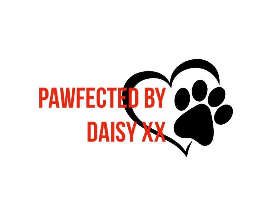 Pawfected By Daisy XX