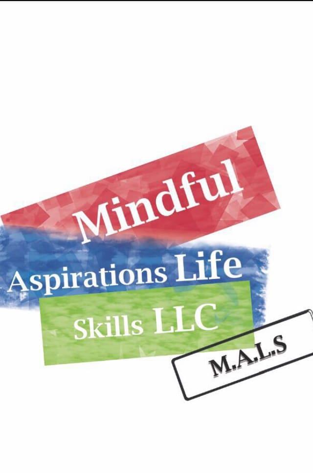 Mindful Aspirations Life Skills LLC