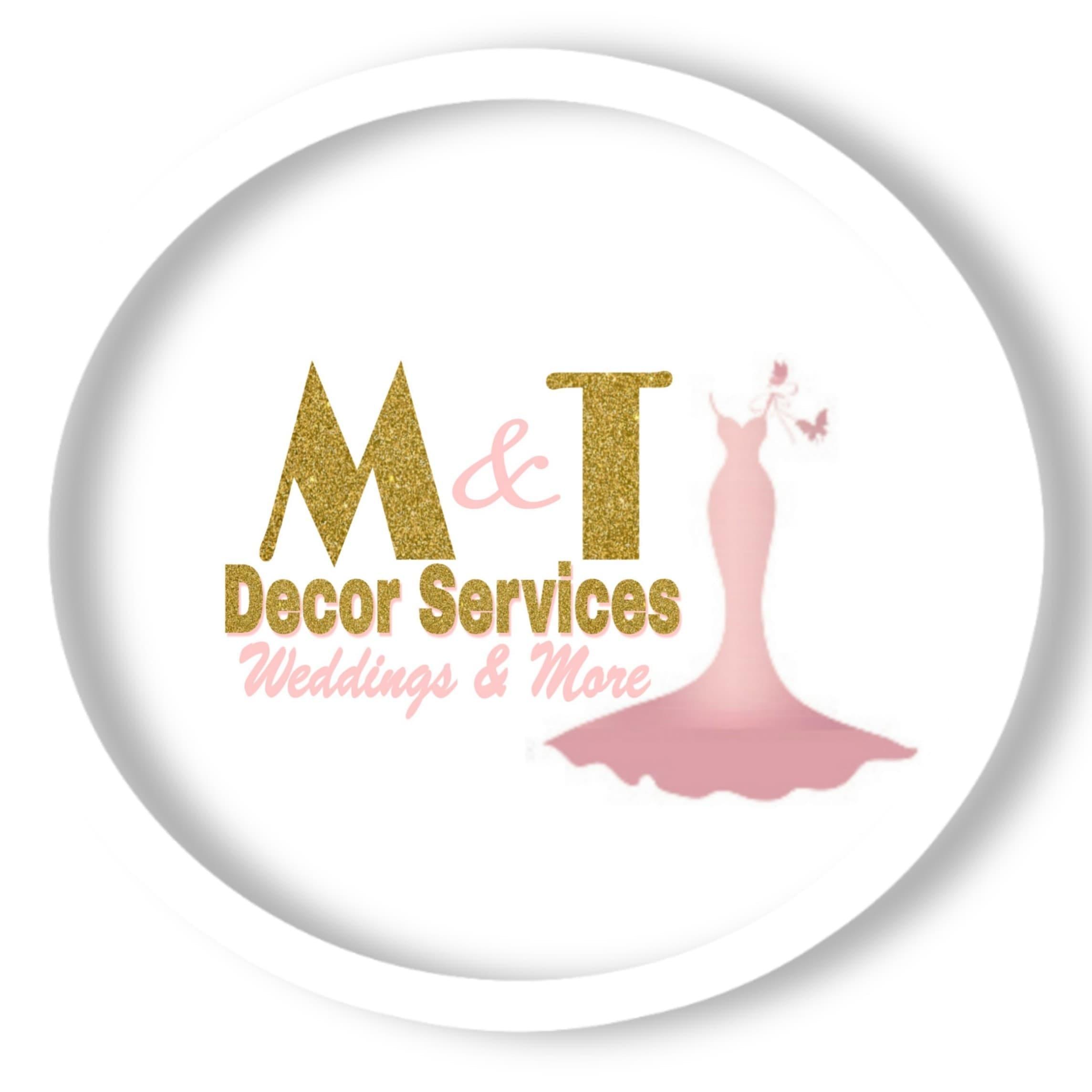 M & T Decor Services