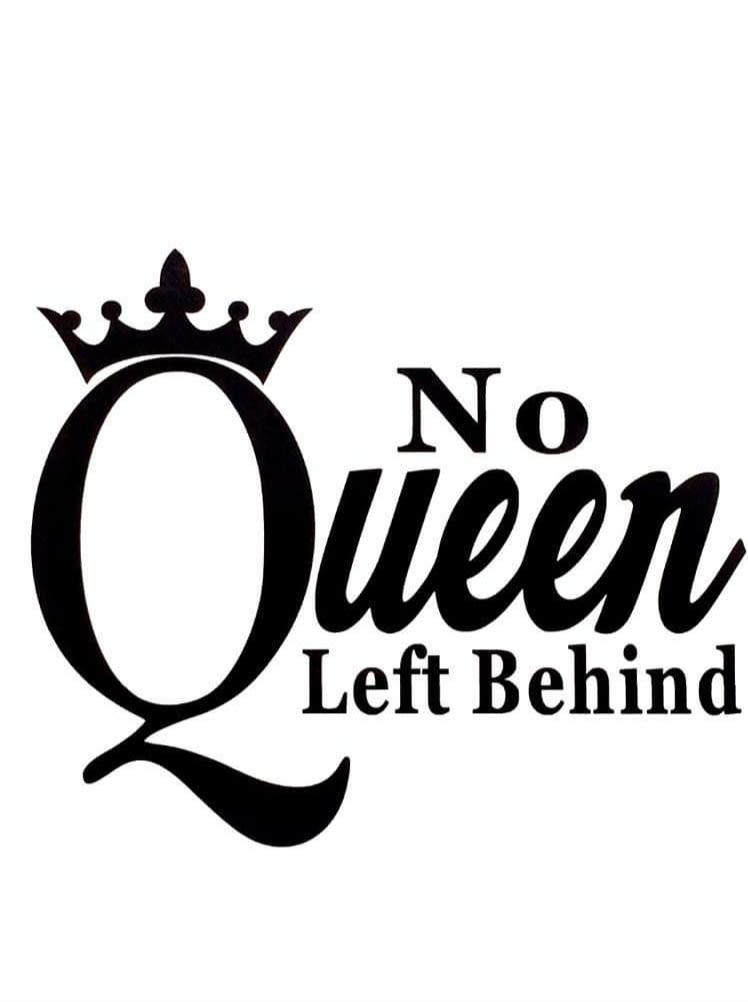No Queen Left Behind