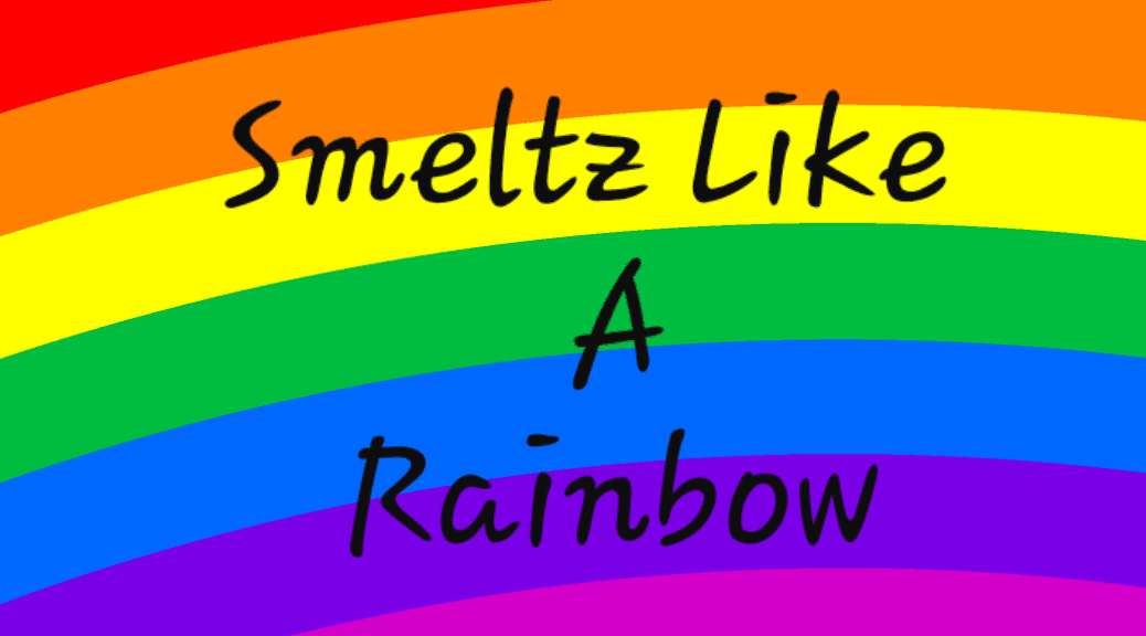 Smeltz Like A Rainbow