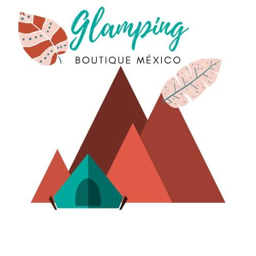 Glamping Boutique México