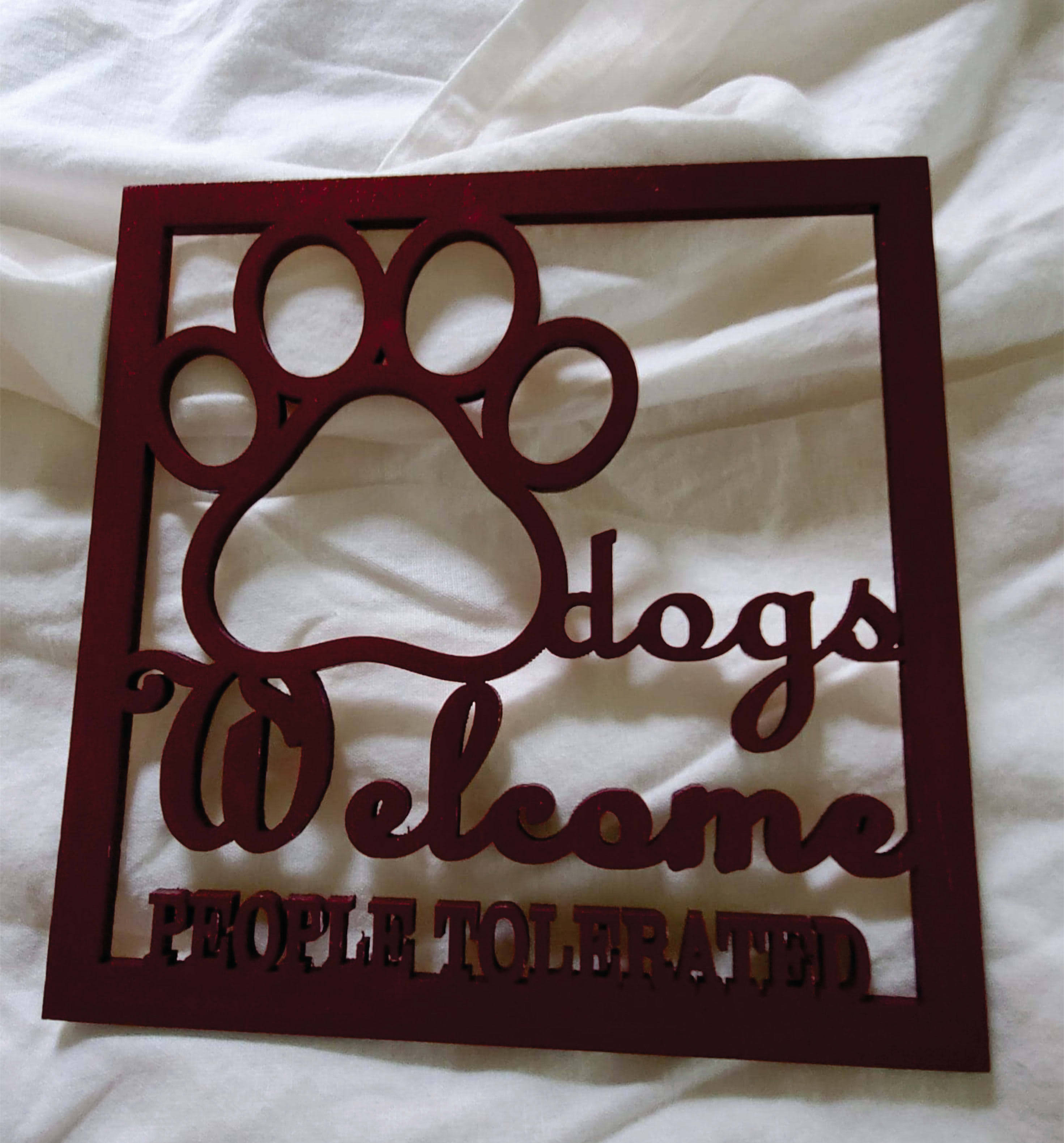 Dogs Welcome Burgandy