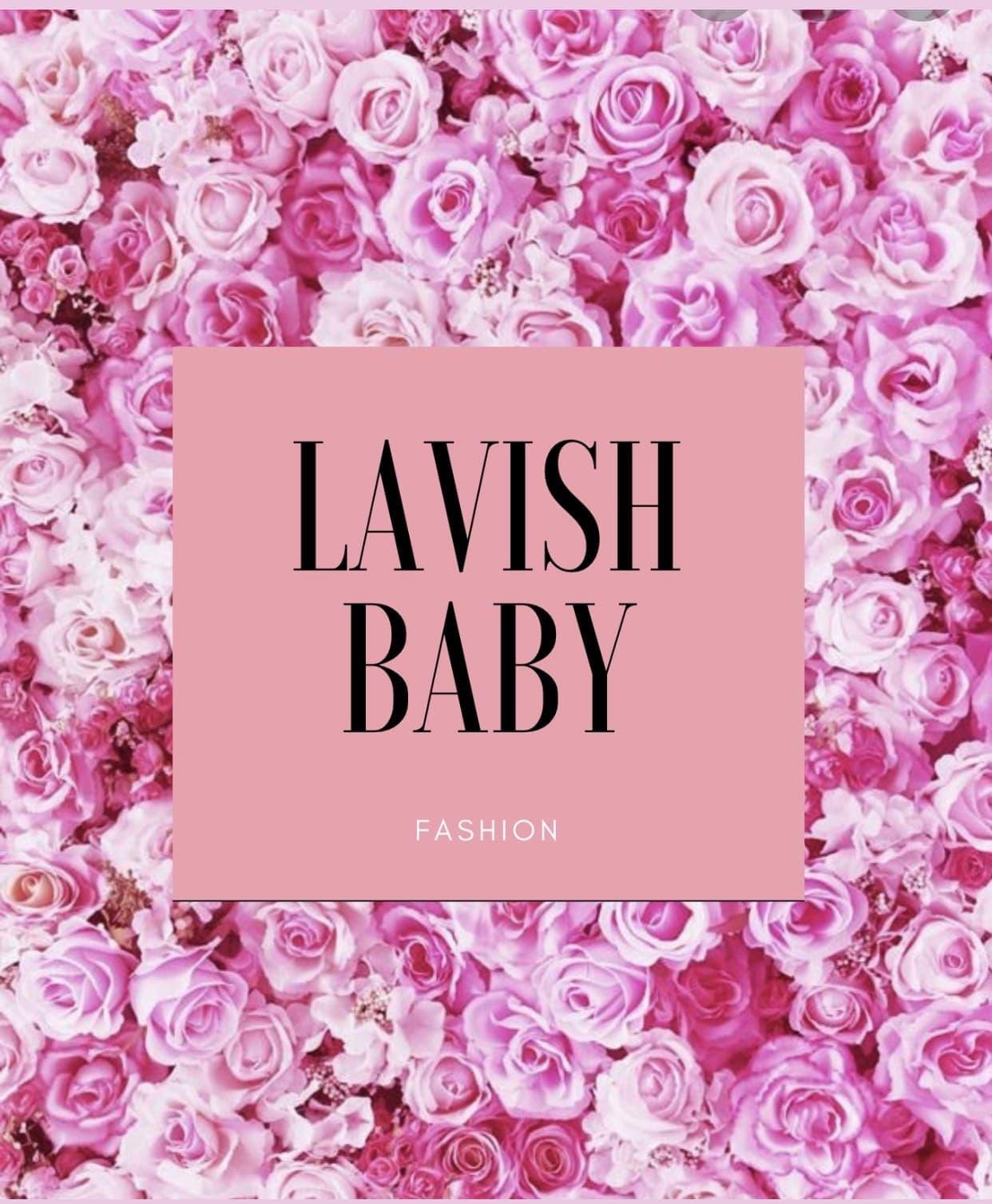 Lavish Baby