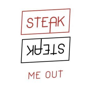 Steak Me Out