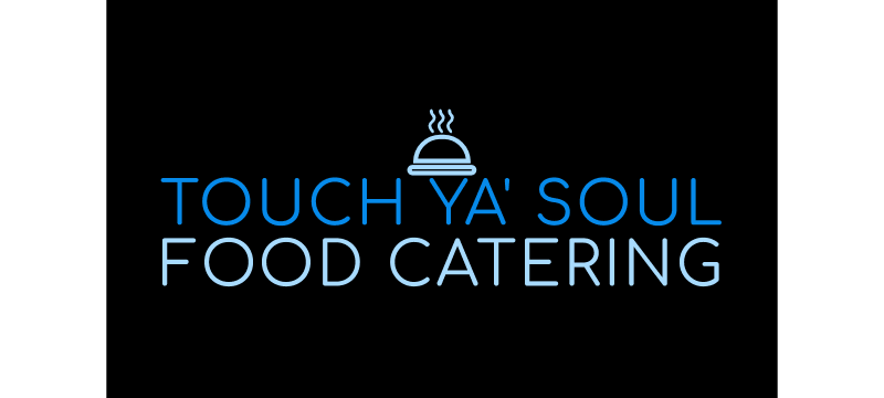 TOUCH YA' SOUL FOOD CATERING
