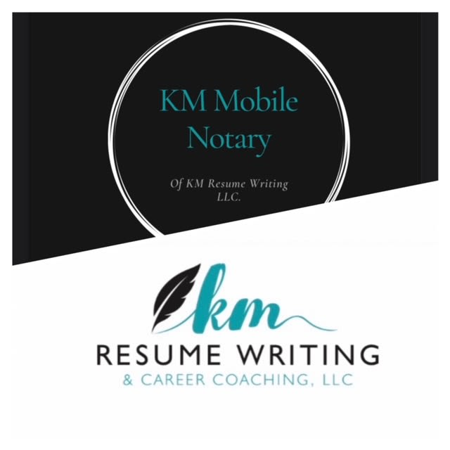 KM Resume Writing & Mobile Notary Service