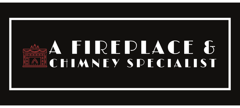 A Fireplace & Chimney Specialist