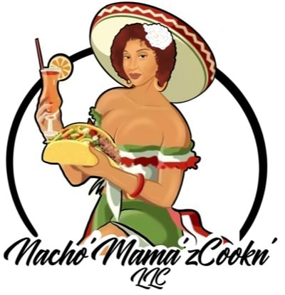 Nacho' Mama'z Cookn, LLC.